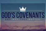 8 Covenants Part 1 – Edenic Covenant