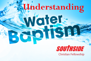 Undersyanding Water Baptisim